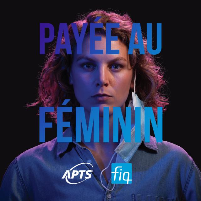 Une campagne de négociation féministe pour la FIQ et l'APTS